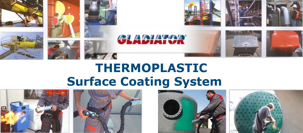 GLADIATOR Thermoplastic Surface Coating System